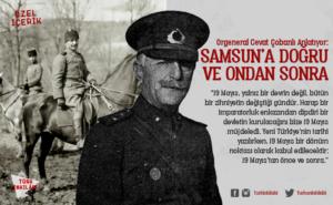 Orgeneral Cevat Çobanlı'nın 19 Mayıs'a ve sonrasına dair anıları.