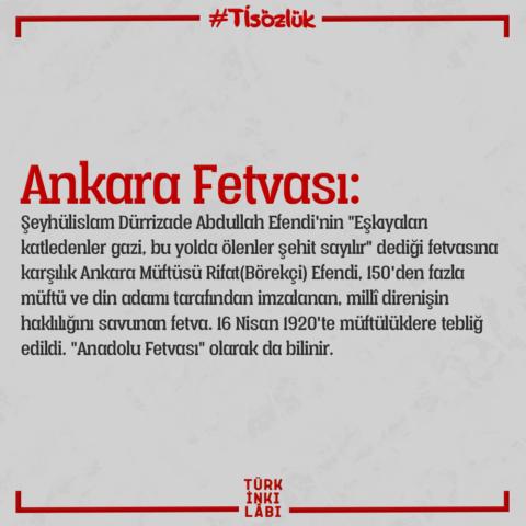 Ankara Fetvası (Anadolu Fetvası) nedir?